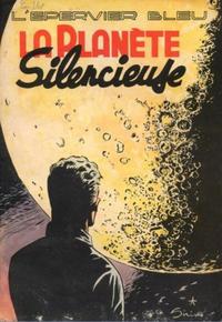 Cover Thumbnail for L'Épervier Bleu (Dupuis, 1948 series) #[nn] - La Planète silencieuse