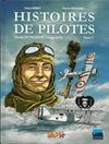 Cover for Histoires de pilotes (Idées+, 2010 series) #5 - Charles Nungesser - L'ange de fer