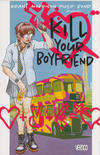 Cover Thumbnail for Kill Your Boyfriend (1995 series)  [Second Printing]