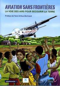 Cover Thumbnail for Aviation sans frontières - La voie des airs pour secourir la terre (Idées+, 2011 series)
