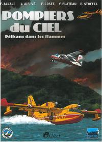Cover Thumbnail for Pompiers du ciel - Pélicans dans les flammes (Idées+, 2012 series)