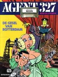 Cover Thumbnail for Agent 327 (Uitgeverij M, 2001 series) #9 - De gesel van Rotterdam
