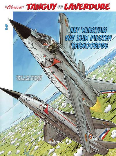 """Cover for """"Classic"""" Tanguy en Laverdure (Arboris, 2017 series) #2 - Het vliegtuig dat zijn piloten vermoordde"""