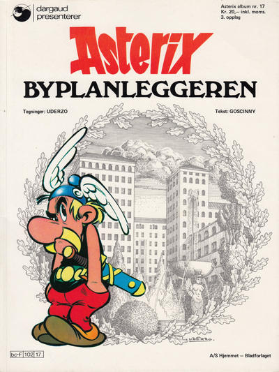 Cover for Asterix (Hjemmet / Egmont, 1969 series) #17 - Byplanleggeren [7. opplag Reutsendelse 512 14]