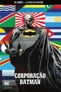 Cover Thumbnail for DC Comics - A Lenda do Batman (Eaglemoss Collections, 2018 series) #7 - Corporação Batman