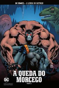 Cover Thumbnail for DC Comics - A Lenda do Batman (Eaglemoss Collections, 2018 series) #22 - A Queda do Morcego - Parte 2