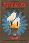 Cover for Donald Duck bøker [Gullbøker] (Hjemmet / Egmont, 1984 series) #[1984] - Jubileumsboken [2. opplag]