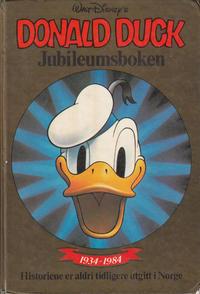 Cover Thumbnail for Donald Duck bøker [Gullbøker] (Hjemmet / Egmont, 1984 series) #[1984] - Jubileumsboken [2. opplag]