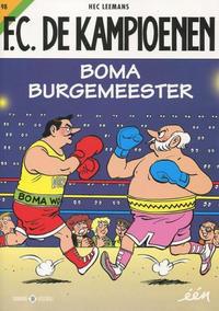 Cover Thumbnail for F.C. De Kampioenen (Standaard Uitgeverij, 1997 series) #98 - Boma burgemeester