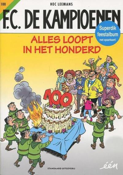 Cover for F.C. De Kampioenen (Standaard Uitgeverij, 1997 series) #100 - Alles loopt in het honderd