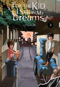 Cover Thumbnail for For the Kid I Saw in My Dreams (Yen Press, 2019 series) #3