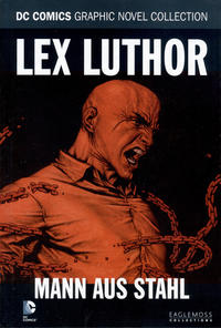 Cover Thumbnail for DC Comics Graphic Novel Collection (Eaglemoss Publications, 2015 series) #15 - Lex Luthor - Mann aus Stahl