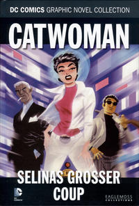 Cover Thumbnail for DC Comics Graphic Novel Collection (Eaglemoss Publications, 2015 series) #29 - Catwoman - Selinas grosser Coup