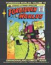 Cover for Gwandanaland Comics (Gwandanaland Comics, 2016 series) #2605 - Forbidden Worlds: Volume 15