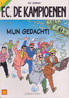 Cover for F.C. De Kampioenen (Standaard Uitgeverij, 1997 series) #2 - Mijn gedacht! [Herdruk 2006]
