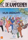 Cover for F.C. De Kampioenen (Standaard Uitgeverij, 1997 series) #2 - Mijn gedacht! [Herdruk 2001]