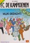 Cover Thumbnail for F.C. De Kampioenen (1997 series) #2 - Mijn gedacht! [Herdruk 2004]
