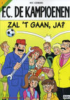 Cover Thumbnail for F.C. De Kampioenen (1997 series) #1 - Zal 't gaan, ja? [Herdruk 2005]