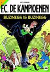 Cover for F.C. De Kampioenen (Standaard Uitgeverij, 1997 series) #3 - Buziness is buziness [Herdruk 2009]