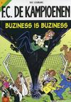 Cover for F.C. De Kampioenen (Standaard Uitgeverij, 1997 series) #3 - Buziness is buziness [Herdruk 2005]