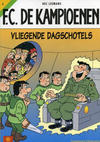 Cover Thumbnail for F.C. De Kampioenen (1997 series) #4 - Vliegende dagschotels [Herdruk 2005]