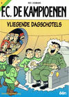 Cover Thumbnail for F.C. De Kampioenen (1997 series) #4 - Vliegende dagschotels [Herdruk 2007]