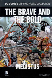 Cover Thumbnail for DC Comics Graphic Novel Collection (Eaglemoss Publications, 2015 series) #113 - The Brave and the Bold - Megistus