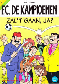 Cover Thumbnail for F.C. De Kampioenen (Standaard Uitgeverij, 1997 series) #1 - Zal 't gaan, ja? [Herdruk 2007]