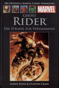 Cover Thumbnail for Die offizielle Marvel-Comic-Sammlung (Hachette [DE], 2013 series) #40 - Ghost Rider: Die Strasse zur Verdammnis