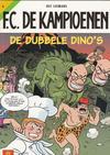Cover for F.C. De Kampioenen (Standaard Uitgeverij, 1997 series) #6 - De dubbele dino's [Herdruk 2005]