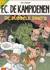 Cover Thumbnail for F.C. De Kampioenen (1997 series) #6 - De dubbele dino's [Herdruk 2005]