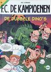 Cover for F.C. De Kampioenen (Standaard Uitgeverij, 1997 series) #6 - De dubbele dino's [Herdruk 2008]