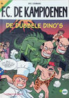 Cover Thumbnail for F.C. De Kampioenen (1997 series) #6 - De dubbele dino's [Herdruk 2008]