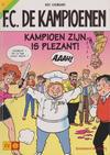Cover for F.C. De Kampioenen (Standaard Uitgeverij, 1997 series) #7 - Kampioen zijn is plezant [Herdruk 2003]
