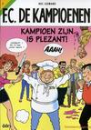 Cover for F.C. De Kampioenen (Standaard Uitgeverij, 1997 series) #7 - Kampioen zijn is plezant [Herdruk 2006]