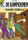 Cover for F.C. De Kampioenen (Standaard Uitgeverij, 1997 series) #9 - Tournée zénérale [Herdruk 2006]