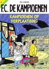 Cover for F.C. De Kampioenen (Standaard Uitgeverij, 1997 series) #8 - Kampioenen op verplaatsing [Herdruk 2006]