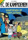 Cover for F.C. De Kampioenen (Standaard Uitgeverij, 1997 series) #8 - Kampioenen op verplaatsing [Herdruk 2010]