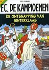 Cover for F.C. De Kampioenen (Standaard Uitgeverij, 1997 series) #10 - De ontsnapping van Sinterklaas [Herdruk 2007]