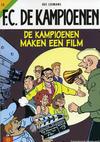 Cover for F.C. De Kampioenen (Standaard Uitgeverij, 1997 series) #13 - De kampioenen maken een film [Herdruk 2005]