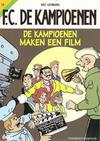 Cover for F.C. De Kampioenen (Standaard Uitgeverij, 1997 series) #13 - De kampioenen maken een film [Herdruk 2006]