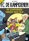 Cover for F.C. De Kampioenen (Standaard Uitgeverij, 1997 series) #13 - De kampioenen maken een film [Herdruk 2012]