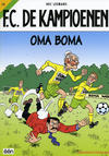 Cover for F.C. De Kampioenen (Standaard Uitgeverij, 1997 series) #14 - Oma Boma [Herdruk 2005]
