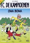 Cover for F.C. De Kampioenen (Standaard Uitgeverij, 1997 series) #14 - Oma Boma [Herdruk 2007]