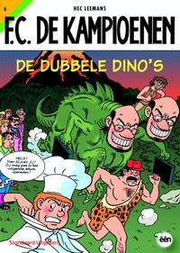 Cover Thumbnail for F.C. De Kampioenen (Standaard Uitgeverij, 1997 series) #6 - De dubbele dino's [Herdruk 2010]