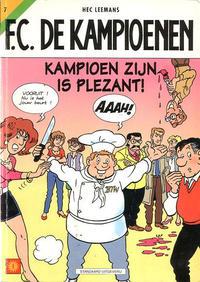 Cover Thumbnail for F.C. De Kampioenen (Standaard Uitgeverij, 1997 series) #7 - Kampioen zijn is plezant [Herdruk 2002]