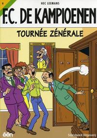 Cover for F.C. De Kampioenen (Standaard Uitgeverij, 1997 series) #9 - Tournée zénérale [Herdruk 2008]