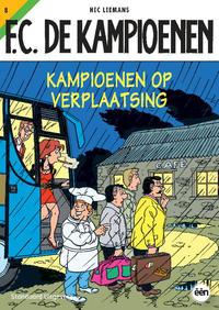 Cover Thumbnail for F.C. De Kampioenen (Standaard Uitgeverij, 1997 series) #8 - Kampioenen op verplaatsing [Herdruk 2010]