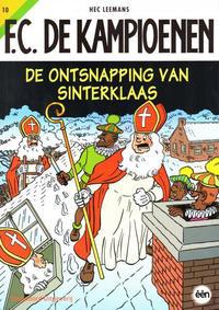 Cover Thumbnail for F.C. De Kampioenen (Standaard Uitgeverij, 1997 series) #10 - De ontsnapping van Sinterklaas [Herdruk 2010]