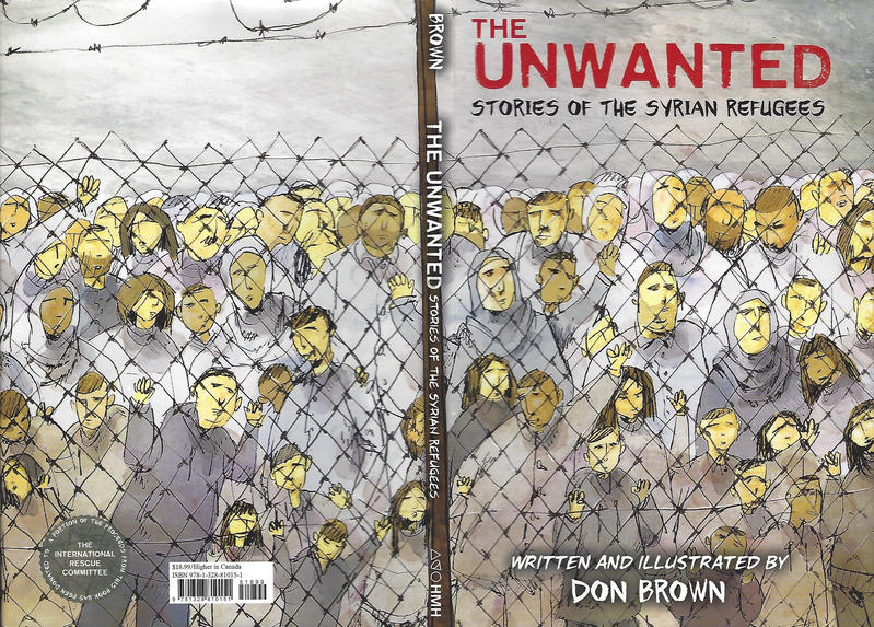 Cover for The Unwanted: Stories of the Syrian Refugees (Houghton Mifflin, 2018 series)